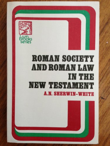 Roman Law and Roman Society in the New Testament
