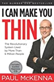 I Can Make You Thin®: The Revolutionary System Used by More Than 6 Million People