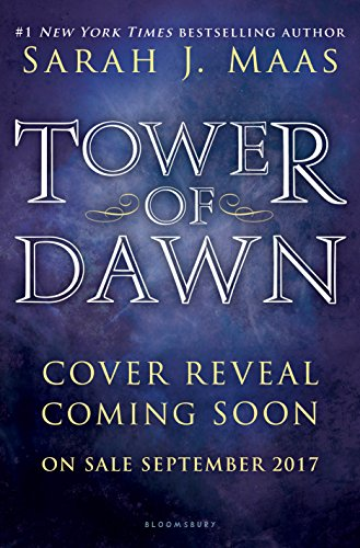 Tower of Dawn (Throne of Glass) by [Maas, Sarah J.]