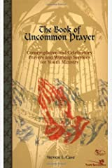 The Book of Uncommon Prayer Paperback