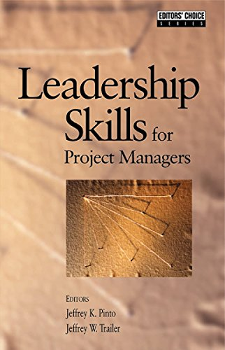 Leadership Skills for Project Managers (Pmi's Reprint Series)