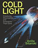 Cold Light, Anita Sitarski, 1590784685