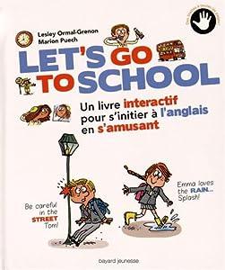 "Afficher ""Let's go to school"""