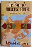 De Bono's Thinking Course, Edward De Bono, 0816031754
