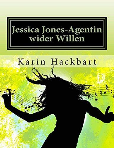 Jessica Jones-Agentin wider Willen