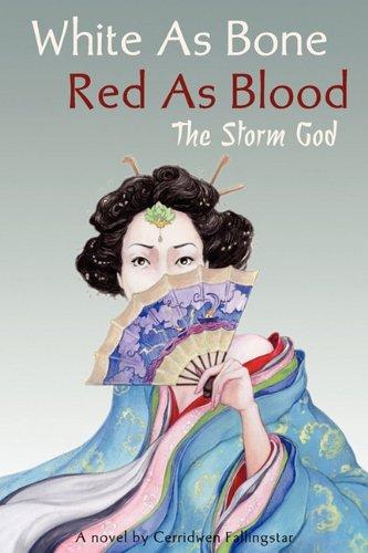 White as Bone, Red as Blood: The Storm God - Cerridwen A. Fallingstar