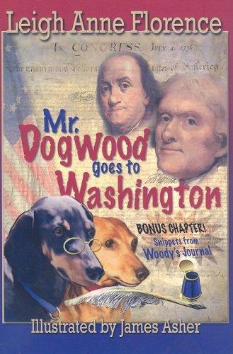 Mr. Dogwood Goes to Washington (Woody: The Kentucky Wiener) PDF