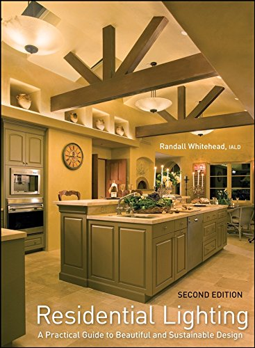Residential Lighting: A Practical Guide to Beautiful and Sustainable -