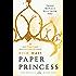 Paper Princess: A Novel (The Royals Book 1)