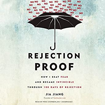 amazon com rejection proof how i beat fear and became invincible