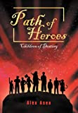 Path of Heroes, Alex Asea, 1465367454