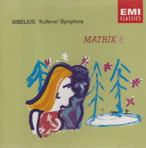 Price comparison product image Sibelius Kullervo Symphony, Op. 7