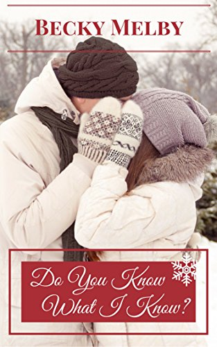 Do You Know What I Know?: A Holly Park Novella