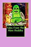 img - for Tales From The Alien Buddha (Volume 1) book / textbook / text book