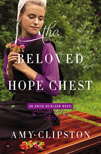 The Beloved Hope Chest (An Amish Heirloom Novel Book 4) cover