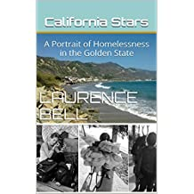 California Stars: A Portrait of Homelessness in the Golden State: In the sandy beach town of Ventura, California, only invisible boundaries separate the homeless from West Coast glitterati.