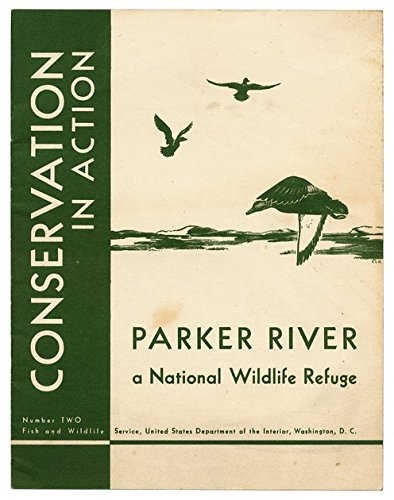 Parker River: A National Wildlife Refuge (1947) (Book) written by Rachel Carson