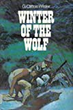 Winter of the Wolf, G. Clifton Wisler, 0525667164