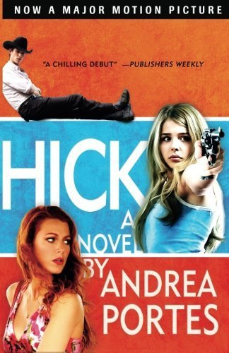 Hick by Portes, Andrea (2007) Paperback