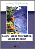 img - for Coastal-Marine Conservation: Science and Policy book / textbook / text book