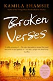 Front cover for the book Broken Verses by Kamila Shamsie
