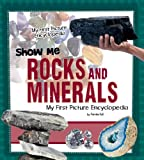 Show Me Rocks and Minerals, Patricia Wooster, 1476533504