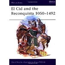 El Cid and the Reconquista 1050–1492