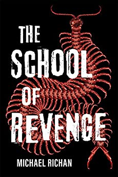 The School of Revenge by [Richan, Michael]