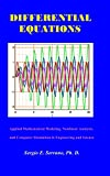 img - for Differential Equations: Applied Mathematical Modeling, Nonlinear Analysis, and Computer Simulation in Engineering and Science book / textbook / text book