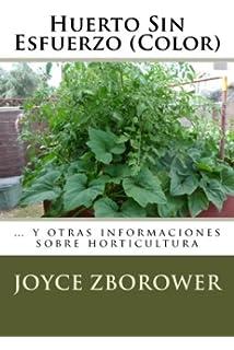 Huerto Sin Esfuerzo (Color): … y otras informaciones sobre horticultura (Spanish Edition