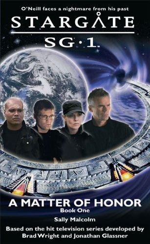 Books : Stargate SG 1 A Matter of Honor
