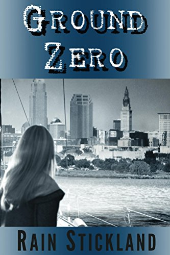 Book: Ground Zero (Tipping Point Book 2) by Rain Stickland