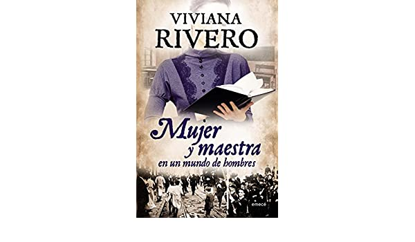 Mujer y maestra (Spanish Edition) - Kindle edition by Viviana Rivero. Literature & Fiction Kindle eBooks @ Amazon.com.