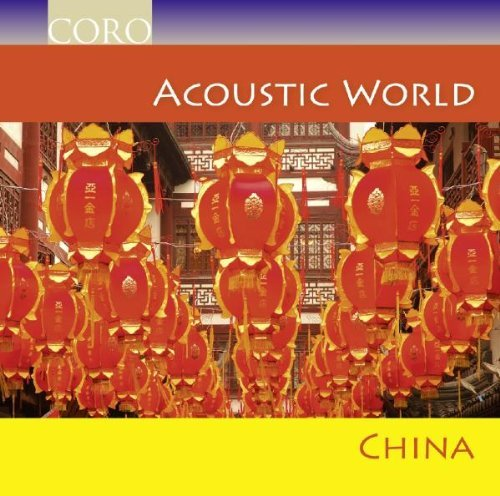 Acoustic World China (Man, Youren, Jinwen) by Various Composers (2009-04-14)