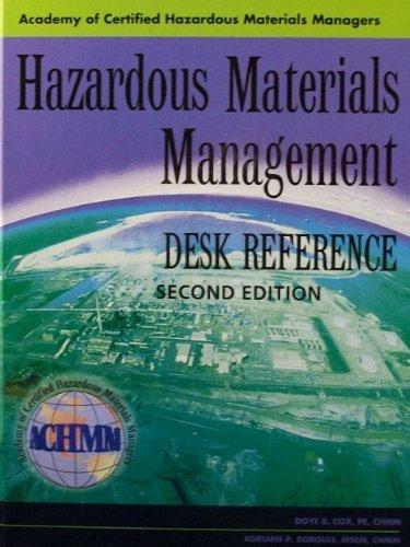 Hazardous Materials Management Desk Reference (2nd)