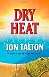 Dry Heat, Jon Talton, 1590586433