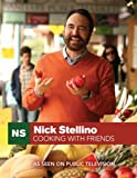 img - for Nick Stellino Cooking With Friends by Nick Stellino (2009-03-24) book / textbook / text book