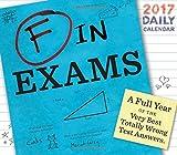 F in Exams 2017 Daily Calendar