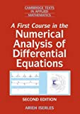 img - for First Course in the Numerical Analysis of Differential Equations (2nd, 09) by Iserles, Arieh [Paperback (2008)] book / textbook / text book