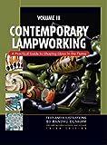 Contemporary Lampworking Volume III