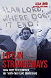 Life in Strangeways: From Riots to Redemption, My Thirty-Two Years Behind Bars