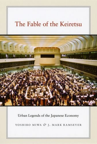 The Fable of the Keiretsu: Urban Legends of the Japanese Economy Pdf