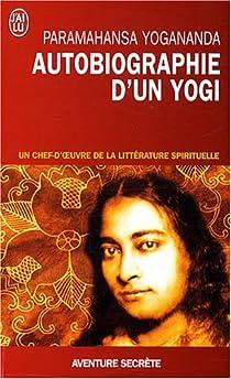Autobiographie d'un Yogi par Yogananda