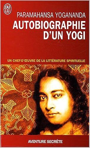 Télécharger en ligne Autobiographie d'un yogi pdf ebook