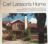 Carl Larsson's Home, U. Segerstad and K. Granath, 0201076993