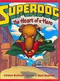 Superdog, Caralyn Buehner, 0066236207