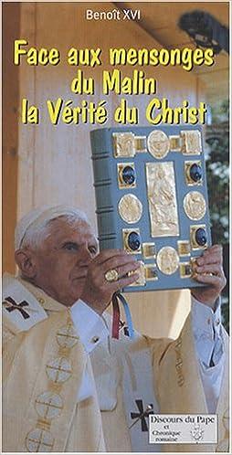 Livre gratuits en ligne Face aux Mensonges du Malin la Verite du Christ epub pdf