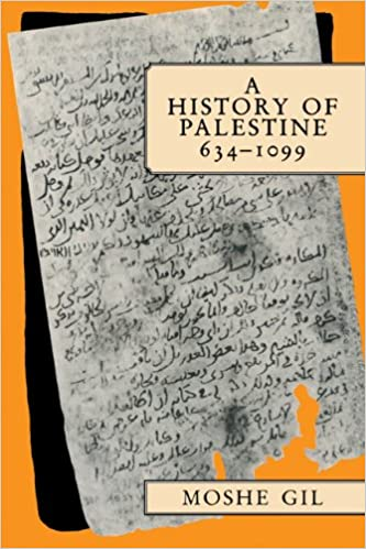 A History of Palestine, 634-1099: Moshe Gil, Ethel Broido