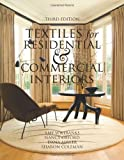 Textiles for Residential and Commercial Interiors 3rd Edition, Wilbanks, Amy and Oxford, Nancy, 1563676516