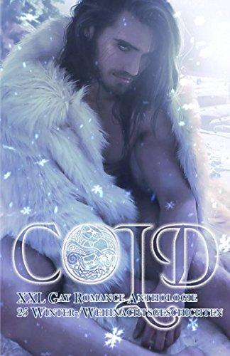 COLD  XXL Gay Romance Anthologie: 25 Winter-/Weihnachtsgeschichten